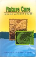 Nature Cure - Healing Without Drugs