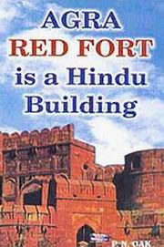 Agra Red Fort is a Hindu Building, P.N. Oak, HISTORY Books, Vedic Books