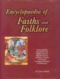 An Encyclopaedia of Faiths and Folklore