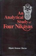 An Analytical Study of Four Nikayas