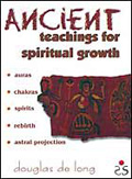 Ancient Teachings for Spiritual Growth