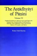 The Astadhyayi of Panini (Volume VI)