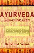 Ayurveda - A Way of Life