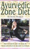 The Ayurvedic Zone Diet