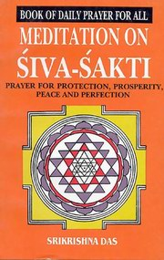 Book of Daily prayer for All - Meditation on Siva Sakti, Sri Krishna Das, HINDUISM Books, Vedic Books