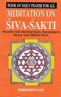 Book of Daily prayer for All - Meditation on Siva Sakti