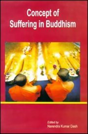 Concept of Suffering in Buddhism, Dr. Narendra Kumar Dash, BUDDHISM Books, Vedic Books