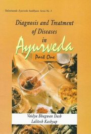 Diagnosis and Treatment of Diseases in Ayurveda (In 5 Parts), Dash Bhagwan, AYURVEDA Books, Vedic Books