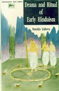 Drama and Ritual of Early Hinduism