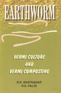 Earthworm: Vermi Culture and Vermi Composting