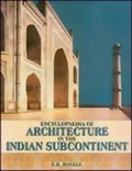 Encyclopaedia of Architecture in the Indian Subcontinent