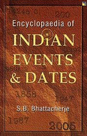 Encyclopaedia of Indian Events and Dates (Hard Cover), S.B. Bhattacherje, HISTORY Books, Vedic Books