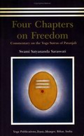 Four Chapters on Freedom - Commentary on the Yoga Sutras of Patanjali