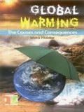 Global Warming: The Couses and Consequences