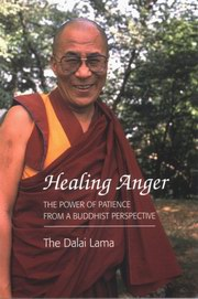 Healing Anger: The Power of Patience from a Buddhist Perspective, Dalai Lama, Geshe Thupten Jinpa, BUDDHISM Books, Vedic Books
