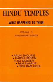 Hindu Temples: What Happened to Them (2 Vols.), Arun Shourie, Harsh Narain, Jay Dubashi, Ram Swarup, Sita Ram Goel, HISTORY Books, Vedic Books