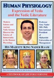 Human Physiology - Expression of Veda and the Vedic Literature, Tony Nader, MAHARISHI MAHESH YOGI Books, Vedic Books , Human Physiology- Expression of Veda and the Vedic Literature, Tony Nader, Maharishi, Maharishi Mahesh Yogi, TM Meditation, Veda, Vedic, encyclopedia, Vedic Literature