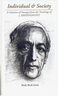 Individual & Society: A Selection of Passages from the Teachings of J. Krishnamurti