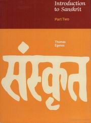 Introduction to Sanskrit (Volume I and Volume II), Thomas Egenes, SANSKRIT Books, Vedic Books