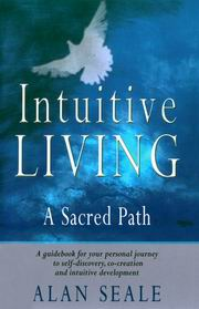 Intuitive Living, Alan Seale, INSPIRATION Books, Vedic Books