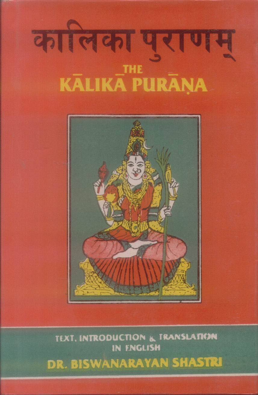 The Kalika Purana: Sanskrit text, introduction & translation in ...