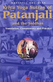 Kriya Yoga Sutras Of Patanjali And The Siddhas, Marshall Govindan, YOGA Books, Vedic Books