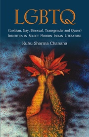 LGBTQ (Lesbian, Gay, Bisexual, Transgender and Queer), Kuhu Sharma Chanana, INDIA Books, Vedic Books