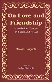 On Love and Friendship, Manashi Dasgupta, RELATIONSHIPS Books, Vedic Books
