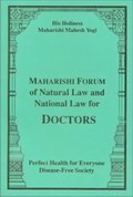 Maharishi Forum of Natural law and National Law for Doctors