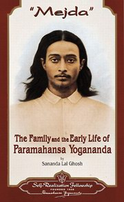 Mejda: The Family and Early Life of Paramahansa Yogananda, Sananda Lal Ghosh, BIOGRAPHY Books, Vedic Books