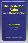Mystery of Rahu in a Horoscope