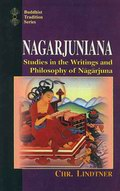 Nagarjuniana: Studies in the Writings and Philosophy of Nagarjuna