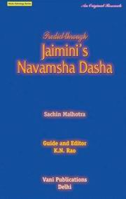 Predicting Through Jaimini's Navamsa Dasa, Sachin Malhotra, K. N. Rao (Ed.), JYOTISH Books, Vedic Books