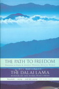 The Path to freedom:  Freedom in Exile and ancient wisdom