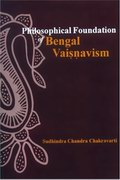 Philosophical Foundation of Bengal Vaisnavism