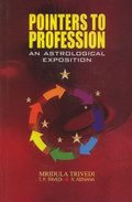Pointers to Profession: An Astrological Exposition