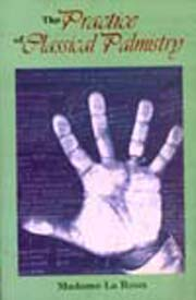The Practice of Classical Palmistry, Madame La Roux, DIVINATION Books, Vedic Books