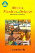 Rituals, Mantras & Science : An Integrated Perspective
