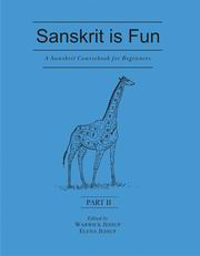 Sanskrit is Fun (Part II): A Sanskrit Course book for Beginners, Warwick Jessup, Elena Jessup, SANSKRIT Books, Vedic Books