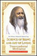 Science of Being and Art of Living: Transcendental Meditation (Maharishi)