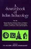 A Source-book of Indian Archaeology (Vol.III)