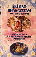 Srimad Bhagavatam, First Canto Part One