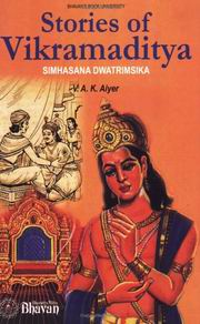 Stories of Vikramaditya: Simhasana Dwatrimsika, V.A.K.Aiyer, GENERAL Books, Vedic Books