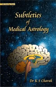 Subtleties of Medical Astrology, Dr. KS Charak, DIVINATION Books, Vedic Books