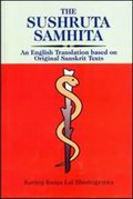Sushruta Samhita: An English Translation based on original Sanskrit Texts (In 3 Volumes)