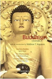 The Buddhism Omnibus Comprising Gautama Buddha, The Dhammapada, and The Philosophy of Religion, Arvind Sharma, Iqbal Singh, S. Radhakrishnan, BUDDHISM Books, Vedic Books