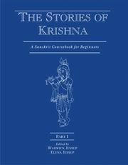 The Stories of Krishna (Part I): A Sanskrit Course book for Beginners, Warwick Jessup, Elena Jessup, RELIGIONS Books, Vedic Books