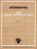 The Great Tantra of Ajita (5 Vols. Set) Part of Kalamul Sastra S
