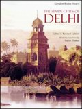 The Seven Cities of Delhi