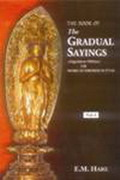 The Book of The Gradual Sayings (5 Vols)